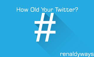 Cara Mengetahui Umur Twitter Kita