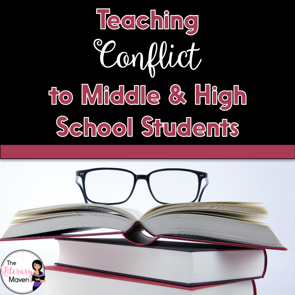 Use these ideas for teaching conflict to middle and high school students with any short story, novel, or drama.
