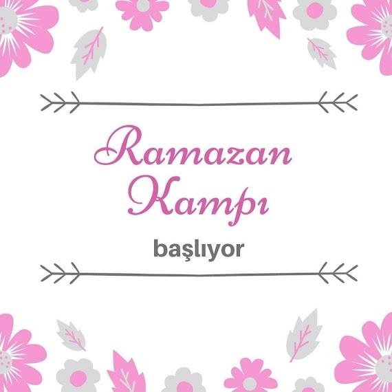 RAMAZAN KAMPI BAŞLIYOR !