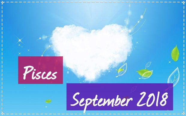 Pisces September 2018