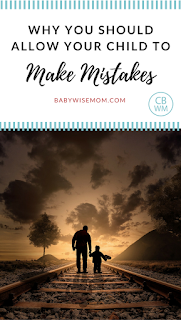 Why you should allow your child to make mistakes