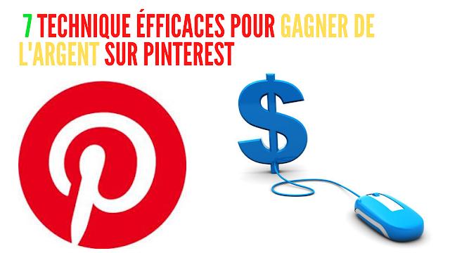 7 Techniques simples et efficaces pour gagner de l'argent avec Pinterest
