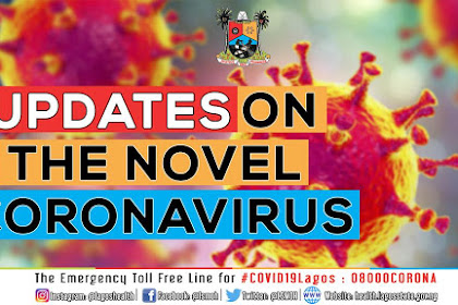 Breaking : Third Case Of Coronavirus Confirmed in Lagos #COVID19
