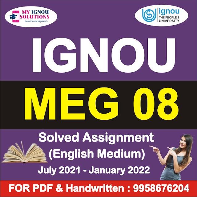MEG 08 Solved Assignment 2021-22