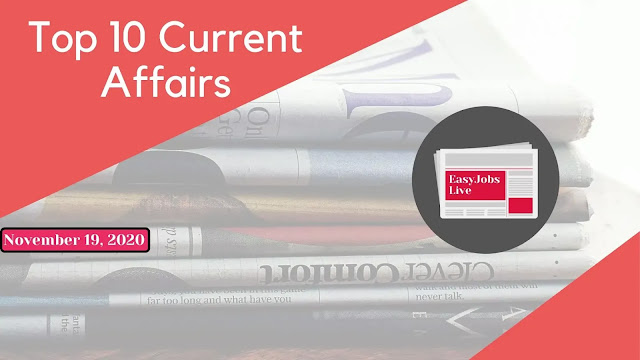 Top 10 Current Affairs Questions with Answers of 19th November