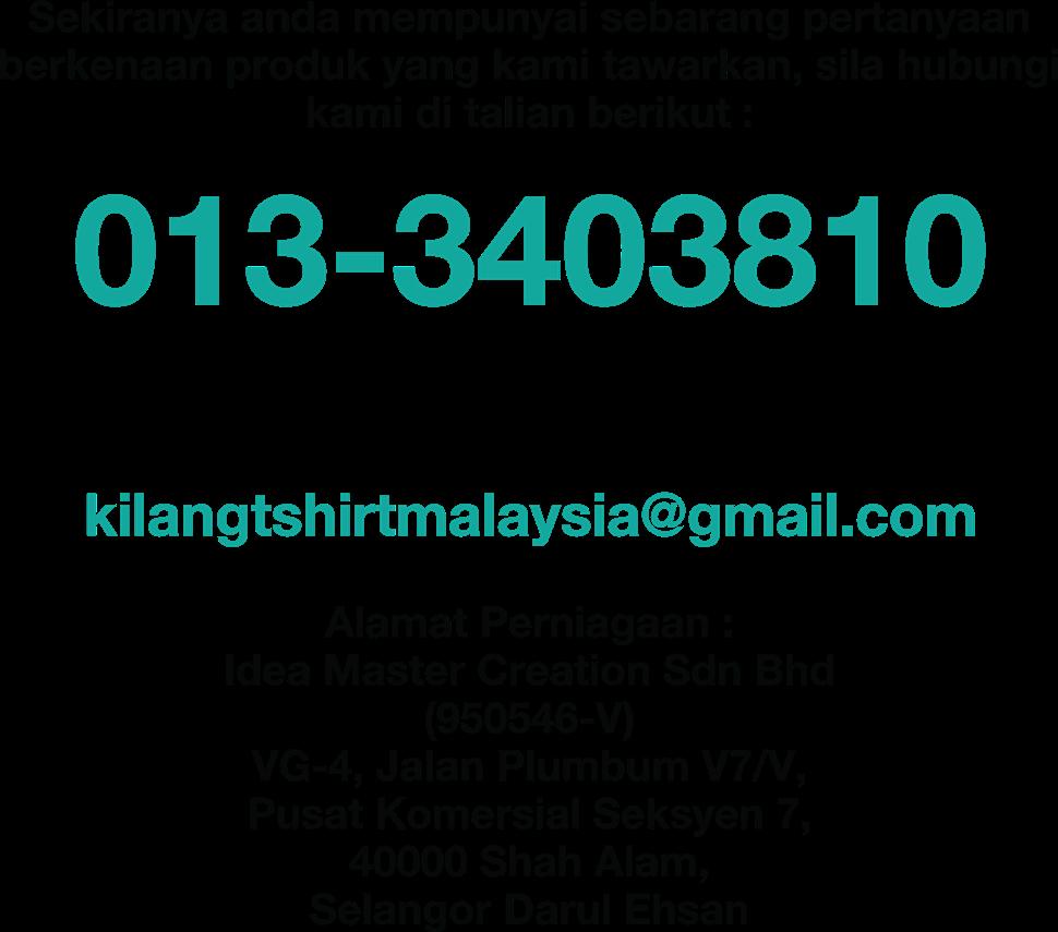 HUBUNGI KAMI. T Shirt Printing Malaysia   Printing Baju Murah   Cetak Baju Murah
