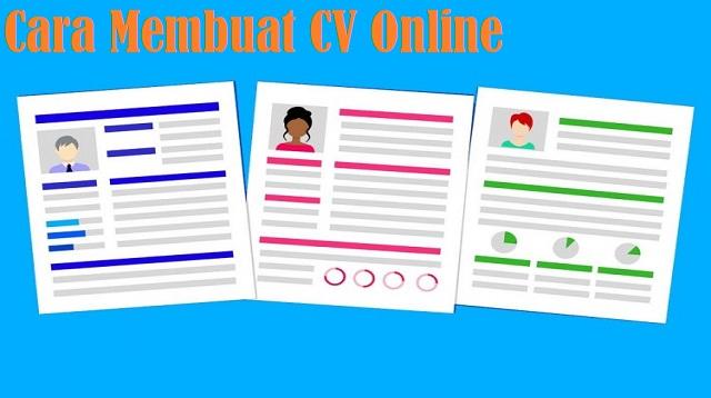 Cara Membuat CV Online