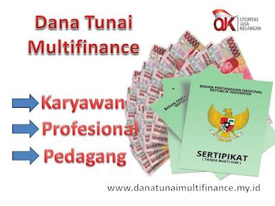 Dana Tunai Jaminan Sertifikat Rumah, Pinjaman Dana Tunai Jaminan Sertifikat Rumah