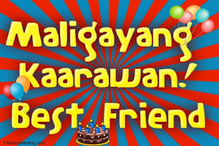 Maligayang Kaarawan Best Friend