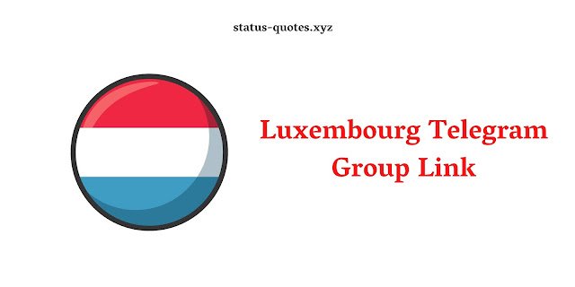 Luxembourg Telegram Group Link