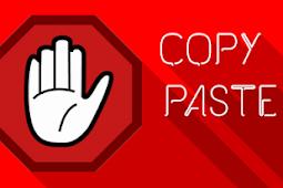 Cara Pasang Anti Copas agar Blog Tidak Bisa di Copy Paste