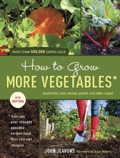 How to Grow More Vegetables. 8th Edition
