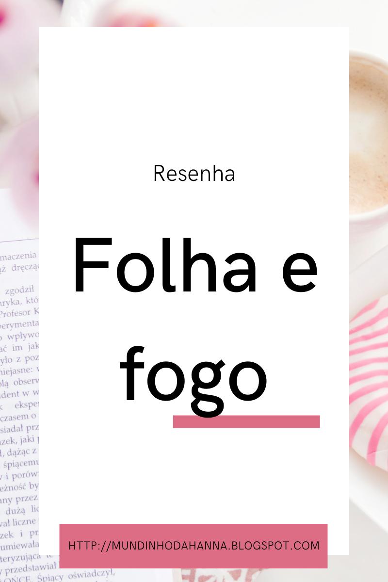Folha e fogo   Henrique Duarte
