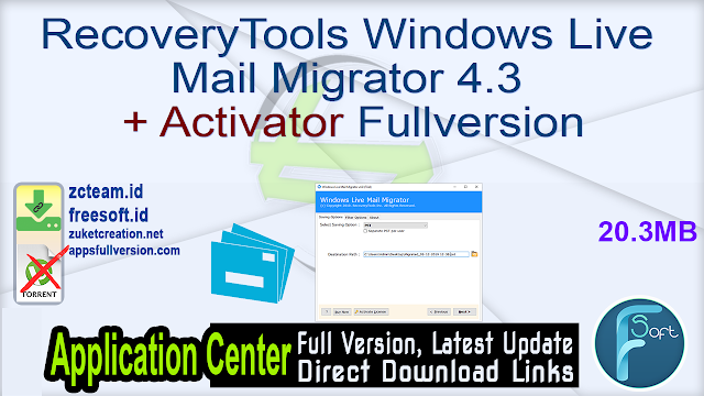 RecoveryTools Windows Live Mail Migrator 4.3 + Activator Fullversion