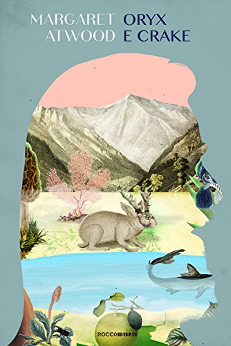 Oryx e Crake (MaddAddão Livro 1) - Margaret Atwood