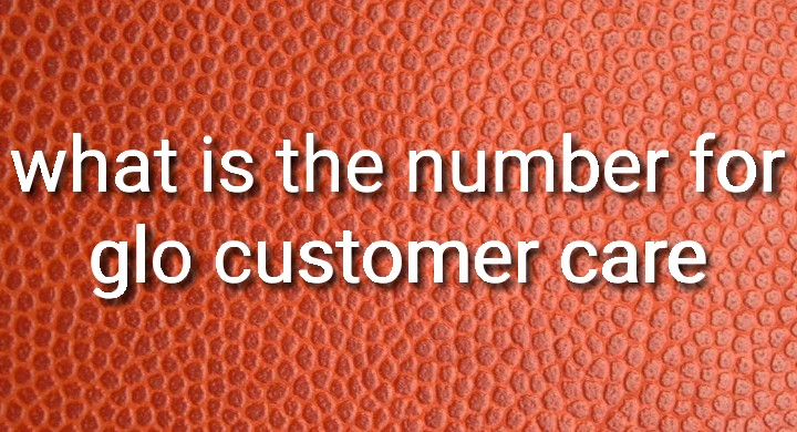 what is the number for glo customer care