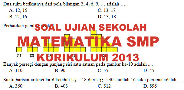 Soal Dan Kunci Jawaban Ujian Sekolah Matematika Smp Tahun 2020 Kurikulum 2013 Didno76 Com