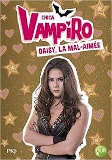 Chica Vampiro : Daisy La Mal Aimée PDF