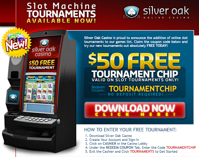 Silver Oak Casino $50 Free Tournament Chips
