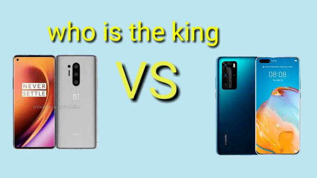 Huawei P40 Pro Plus and OnePlus 8 Pro which one is the king?