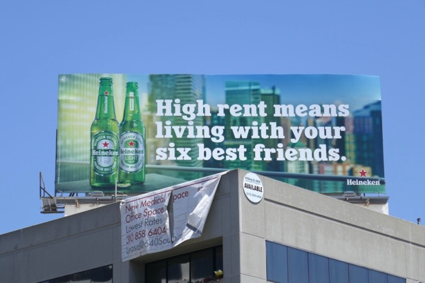 Heinken High rent 6 best friends billboard