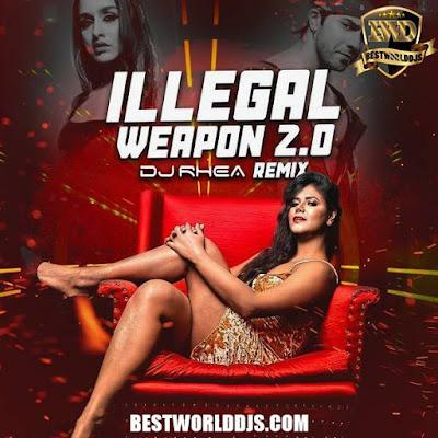 Illegal Weapon 2.0 Remix DJ Rhea