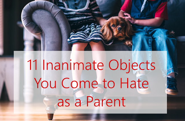 Rational people don't hate inanimate objects, but you're not a rational person — you're a parent, and these 11 things are the absolute worst.  {posted @ Unremarkable Files}