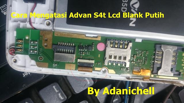 Fix Blank Putih Advan S4t