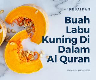 Kebaikan Buah Labu Kuning dalam Al Quran Untuk Kesihatan