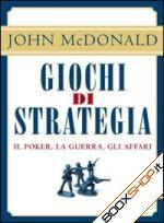 Giochi di strategia - John McDonald (comunicazione)