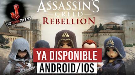 Descargar Assassin's Creed Rebellion para Android y iOS