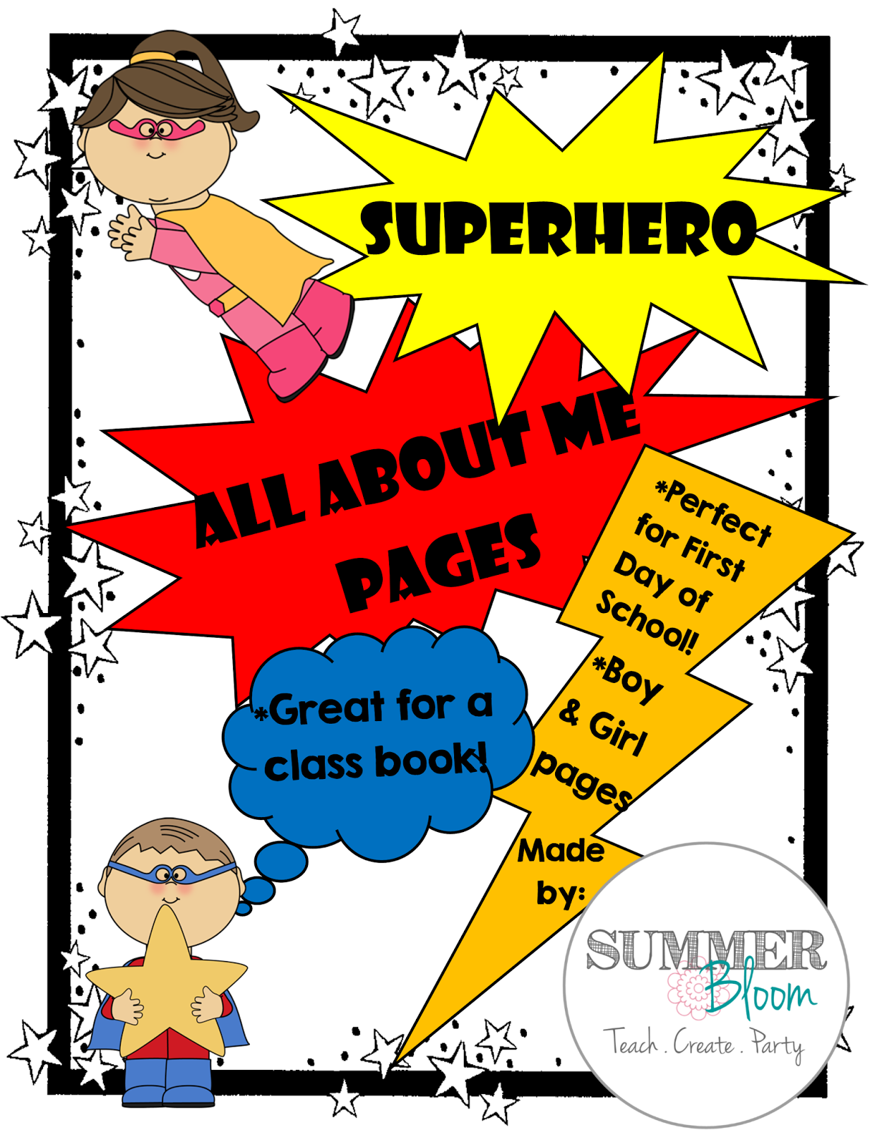 Summer Bloom Teach Create Party Superhero Themed All