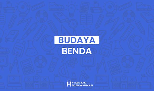 Budaya Benda, Contoh Budaya Benda, Contoh Budaya Benda di Indonesia