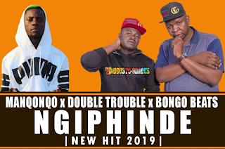 Manqonqo – Ngiphinde ft Double Trouble & Bongo Beats ( 2019 ) [DOWNLOAD]