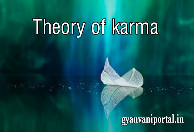 Theory of karma - You Get, what You Give