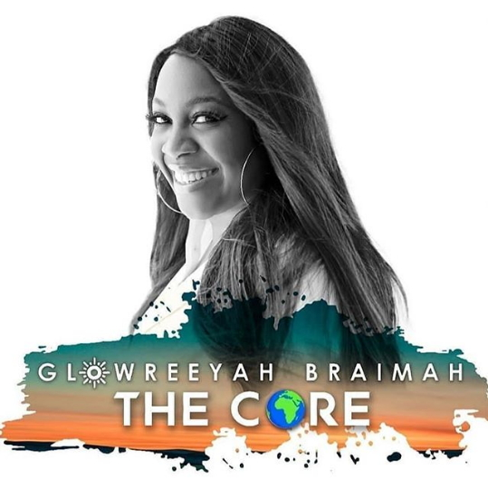 Glowreeyah Braimah releases new album, The Core