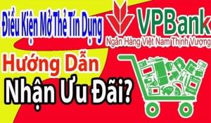 Mở Thẻ Tín Dụng VPBank Và Những Tiện Ích