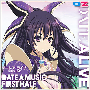 Date A Live - Music Selection DATE A MUSIC FIRST HALF (OST 1)