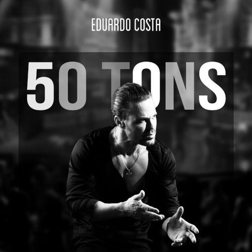 EDUARDO COSTA  50 TONS