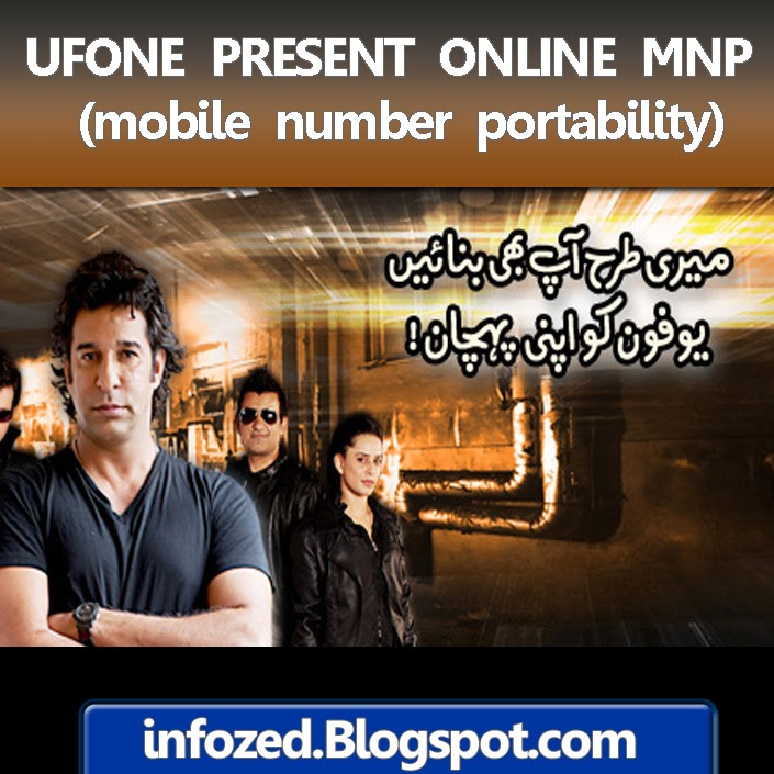 Ufone MNP, Telenor to Ufone, WARID to Ufone, Zong to Ufone, Mobilink Jazz to Ufone,