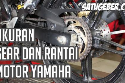 Ukuran Gear dan Rantai Motor Yamaha