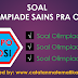 Soal Olimpiade Sains Pra OSK (OSPO) POSI dan Pembahasan