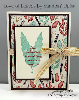 This card uses the Love of Leaves bundle by Stampin' Up!.  The designer paper is Gilded Autumn, and the ribbon is the Embroidered Ribbon.  #StampinUp #StampTherapist