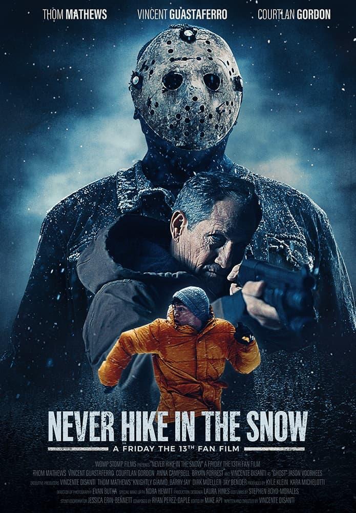 Вышел короткометражный фанатский хоррор Never Hike in the Snow по мотивам цикла «Пятница, 13-е» - Постер
