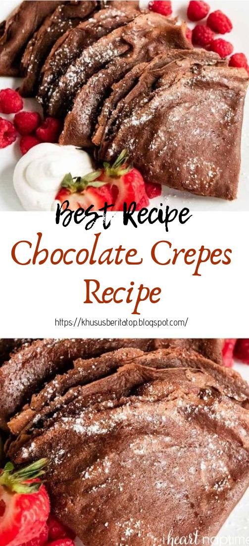 Chocolate Crepes Recipe #desserts #cakerecipe