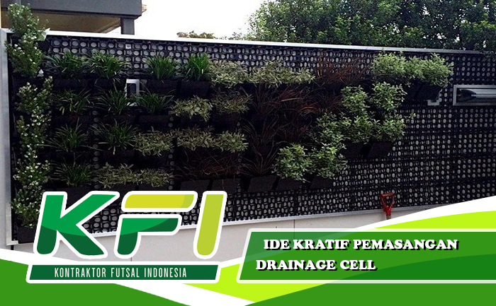 Drainage Cell Taman Vertikal