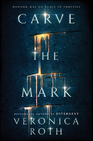 """Book Review: """"Carve The Mark"""" by Veronica Roth"""