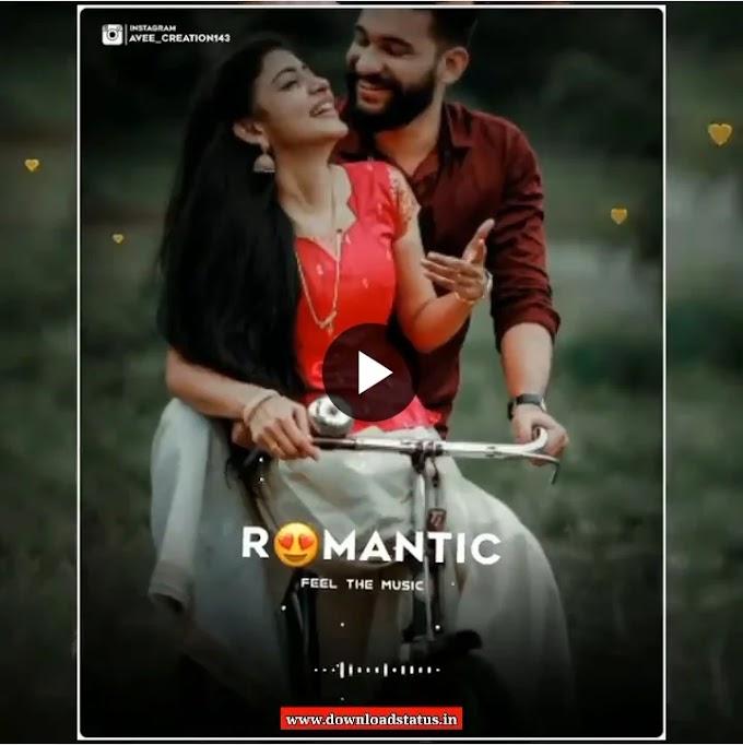 Best Love Romantic Status Video Download For Whatsapp -  Romantic Video Status