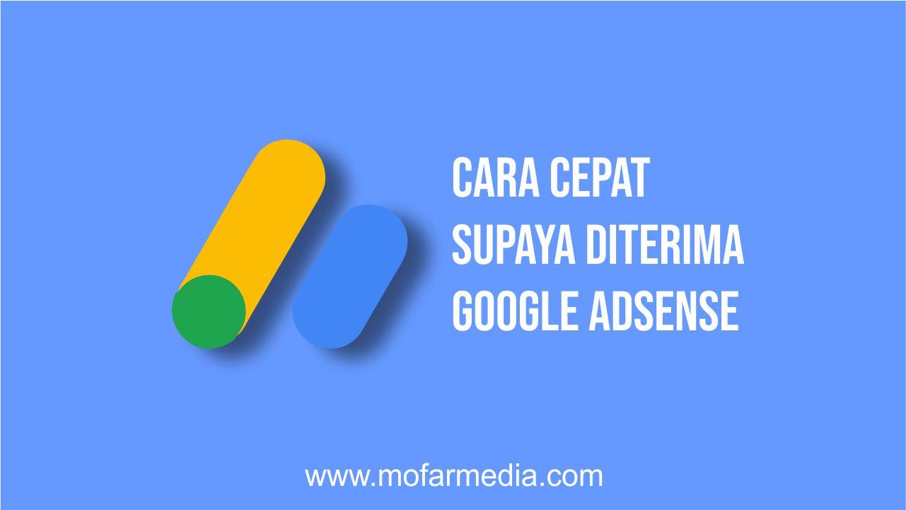 Cara Cepat Supaya Diterima Google Adsense √  Cara Cepat Supaya Diterima Google Adsense