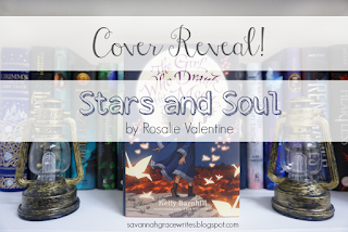 http://savannahgracewrites.blogspot.com/2018/10/cover-reveal-stars-and-soul-by-rosalie.html